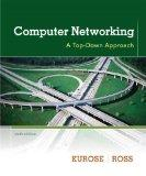 Computer Networking: A Top-Down Approach (6th Edition)