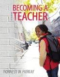 Becoming a Teacher Plus MyEducationLab with Pearson eText -- Access Card Package (9th Edition)
