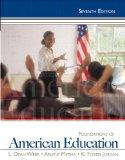 Foundations of American Education Plus MyEducationLab with Pearson eText -- Access Card Pack...