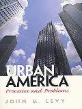 Urban America Processes and Problems