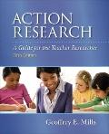 Action Research : A Guide for the Teacher Researcher