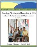 Reading, Writing, and Learning in ESL: A Resource Book, Student Value Edition (6th Edition)