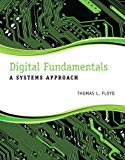 Digital Fundamentals: A Systems Approach