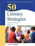 50 Literacy Strategies: Step-by-Step (4th Edition) (Teaching Strategies Series)