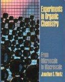 Experiments in Organic Chemistry: From Microscale to Macroscale