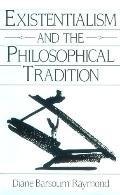 Existentialism and the Philosophical Tradition