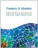 Macroeconomics: Policy and Practice plus NEW MyEconLab with Pearson eText  (1-semester acces...