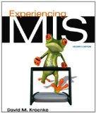 Experiencing MIS (4th Edition)