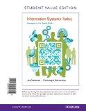 Information Systems Today: Managing in the Digital World, Student Value Edition (6th Edition)