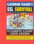 Classroom Teacher's Esl Survival Kit #2
