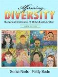 Affirming Diversity : The Sociopolitical Context of Multicultural Education Plus MyEducation...