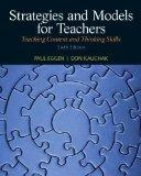 Strategies and Models for Teachers: Teaching Content and Thinking Skills Plus MyEducationLab...