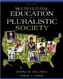 Multicultural Education in a Pluralistic Society, Student Value Edition (9th Edition)