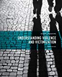 Understanding Violence and Victimization (6th Edition)