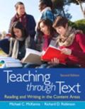 Teaching through Text: Reading and Writing in the Content Areas Plus NEW MyEducationLab with...