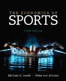 The Economics of Sports (5th Edition) (The Pearson Series in Economics)