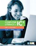 Computer Literacy for IC3 Unit 3: Living Online (2nd Edition) (Computers Are Your Future)