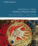 Counseling Today : Foundations of Professional Identity Plus MyCounselingLab with Pearson EText