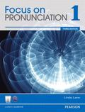 Focus on Pronunciation 2, 3rd Edition
