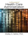 Fundamentals of Health Care Administration