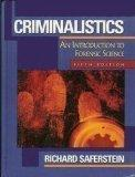 Criminalistics And Introduction to Forensic Science