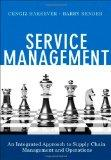 Service Management: An Integrated Approach to Supply Chain Management and Operations (FT Pre...
