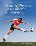Health & Physical Assessment in Nursing Plus NEW MyNursingLab with Pearson eText (24-month a...