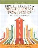 How to Develop a Professional Portfolio: A Manual for Teachers (6th Edition)