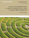 Career Information, Career Counseling, and Career Development Plus MyCounselingLab with Pear...