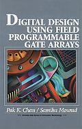 Digital Design Using Field Programmable Gate Arrays