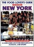 Food Lovers Guide to Real NY
