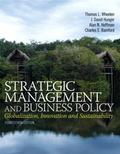 Strategic Management and Business Policy: Globalization, Innovation and Sustainability Plus ...