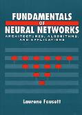 Fundamentals of Neural Networks Architectures, Algorithms, and Applications