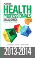Pearson Health Professional's Drug Guide 2013-2014