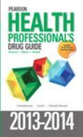 Pearson Health Professional's Drug Guide 2013-2014
