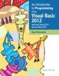 An Introduction to Programming Using Visual Basic 2012(w/Visual Studio 2012 Express Edition ...