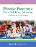 Effective Practices in Early Childhood Education: Building a Foundation Plus Video-Enhanced ...
