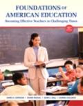 Foundations of American Education Plus Video-Enhanced Pearson EText -- Access Card