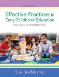 Effective Practices in Early Childhood Education : Building a Foundation Plus NEW MyEducatio...
