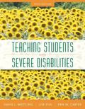 Teaching Students with Severe Disabilities, Pearson eText with Loose-Leaf Version -- Access ...