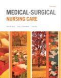 Medical-Surgical Nursing Care (4th Edition)