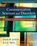 Communication Sciences and Disorders: A Clinical Evidence-Based Approach, Video-Enhanced Pea...