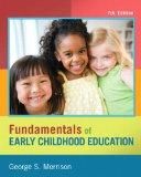 Fundamentals of Early Childhood Education Plus NEW MyEducationLab