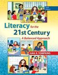 Literacy for the 21st Century Plus NEW MyEducationLab with Video-Enhanced Pearson eText -- A...