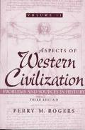 Aspects of Western Civilization Problems and Sources in History