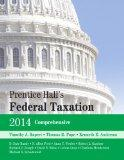 Prentice Hall's Federal Taxation 2014 Comprehensive (27th Edition)
