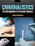Criminalistics: An Introduction to Forensic Science (11th Edition)