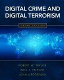 Digital Crime and Digital Terrorism (3rd Edition)