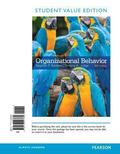 Organizational Behavior, Student Value Edition (16th Edition)