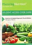 MasteringNutrition with MyDietAnalysis with Pearson eText -- Standalone Access Card -- for N...